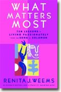 Buy *What Matters Most: Ten Lessons in Living Passionately from the Song of Solomon* online