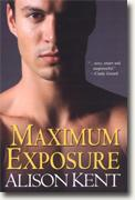 Buy *Maximum Exposure (SG-5 Series)* by Alison Kent online