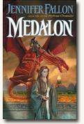 Buy *Medalon (Hythrun Chronicles, Book 1)* online