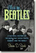 Buy *Meet the Beatles: A Cultural History of the Band That Shook Youth, Gender, and the World* online