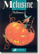 Buy *Melusine - Halloween* by Francois Gilson, illustrated by Clarke, translated by Erica Jeffrey online