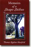 Buy *Memoirs of a Shape-Shifter* online