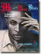 Buy *Me and the Devil Blues 1: The Unreal Life of Robert Johnson* by Akira Hiramoto online