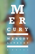 *Mercury* by Margot Livesey