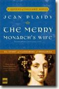 *The Merry Monarch's Wife: The Story of Catherine of Braganza* by Jean Plaidy