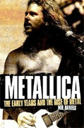 *Metallica: The Early Years and the Rise of Metal. Neil Daniels* by Neil Daniels