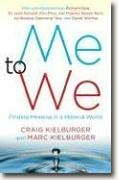 Buy *Me to We: Finding Meaning in a Material World* by Craig Kielburger with Marc Kielburger online