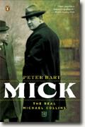 *Mick: The Real Michael Collins* by Peter Hart