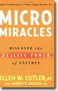 Buy *MicroMiracles: Discover the Healing Power of Enzymes* online