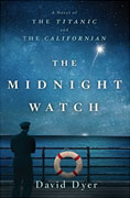 *The Midnight Watch* by David Dyer