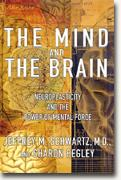 Buy *The Mind and the Brain: Neuroplasticity and the Power of Mental Force* online