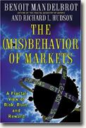 Buy *The (Mis)Behavior of Markets: A Fractal View of Risk, Ruin, and Reward* online