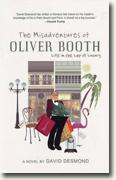 Buy *The Misadventures of Oliver Booth: Life in the Lap of Luxury* by David Desmond online