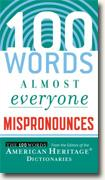 Buy *100 Words Almost Everyone Mispronounces* by Editors of the American Heritage Dictionaries online