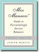 Buy *Miss Manners' Guide to Excruciatingly Correct Behavior, Freshly Updated