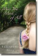 Buy *Miss You Most of All* by Elizabeth Bass online