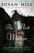 *The Mist in the Mirror* by Susan Hill