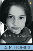 Buy *The Mistress's Daughter: A Memoir* by A.M. Homes online
