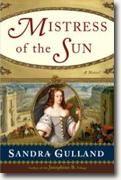 *Mistress of the Sun* by Sandra Gulland