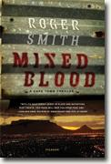 Buy *Mixed Blood: A Thriller* by Roger Smith online