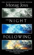 Buy *The Night Following* by Morag Joss online