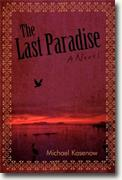Buy *The Last Paradise* by Michael Kasenow online