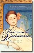 Buy *Mademoiselle Victorine* by Debra Finerman online