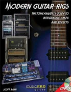 Buy *Modern Guitar Rigs: The Tone Fanatic's Guide to Integrating Amps and Effects (Music Pro Guides)* by Scott Kahn online