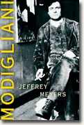 *Modigliani: A Life* by Jeffrey Meyers