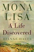*Mona Lisa: A Life Discovered* by Dianne Hales
