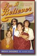 *I'm a Believer: My Life of Monkees, Music, and Madness (Updated Edition)* by Mickey Dolenz