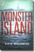 *Monster Island: A Zombie Novel* by David Wellington