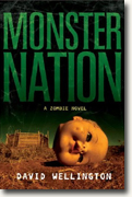 Buy *Monster Nation: A Zombie Novel* by David Wellington online
