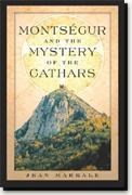 Buy *Montsegur and the Mystery of the Cathars* online