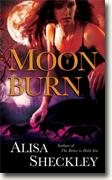 Buy *Moonburn* by Alisa Sheckley online