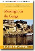 Buy *Moonlight on the Ganga* by Claire Krulikowski online
