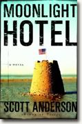 Buy *Moonlight Hotel* by Scott Anderson online