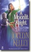 Buy *A Moonlit Knight* by Jocelyn Kelley online