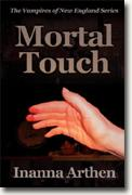 Buy *Mortal Touch* by Inanna Arthen online