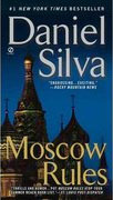 Buy *Moscow Rules* by Daniel Silva online