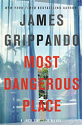 Buy *Most Dangerous Place: A Jack Swyteck Novel* by James Grippandoonline