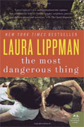Buy *The Most Dangerous Thing* by Laura Lippman online