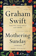 *Mothering Sunday* by Graham Swift