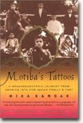 Buy *Motiba's Tattoos: A Granddaughter's Journey from America into Her Indian Family's Past* online