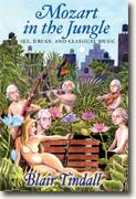 Buy *Mozart in the Jungle: Sex, Drugs, and Classical Music* online