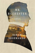 Buy *Mr. Rochester* by Sarah Shoemakeronline