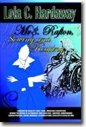 Buy *Mrs. Rafton, Sowing and Reaping * by Lola C. Hardaway online