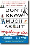 Buy *Don't Know Much About Anything Else: Even More Things You Need to Know but Never Learned About People, Places, Events, and More!* by Kenneth C. Davis online