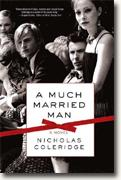 Buy *A Much Married Man* by Nicholas Coleridge online