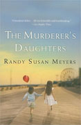Buy *The Murderer's Daughters* by Randy Susan Meyers online